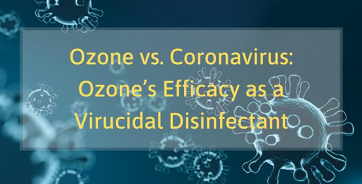 Ozoni kundra Koronavirusit: Efikasiteti i Ozonit si një Dezinfektues Virucidal.